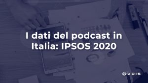 ricerca IPSOS podcast