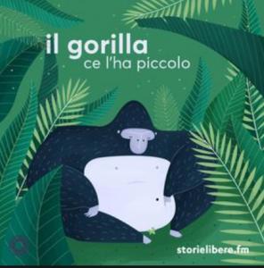 il gorilla ce l'ha piccolo podcast