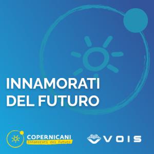 Innamorati del futuro - branded podcast copernicani