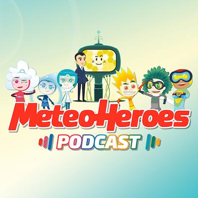 copertina del podcast MeteoHeroes